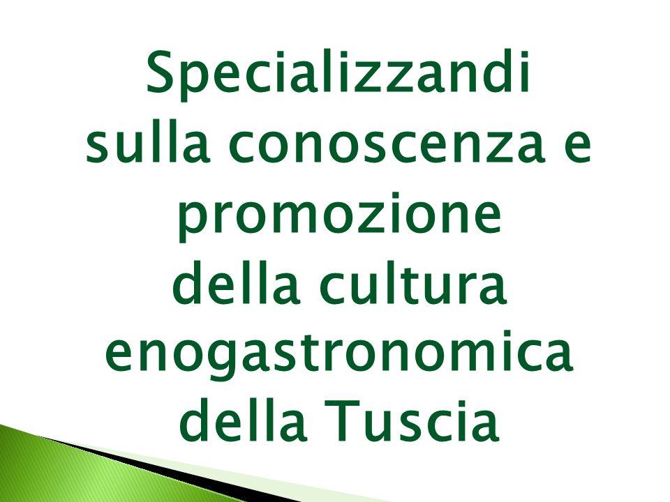 Specializzandi sulla conoscenza e promozione della cultura enogastronomica della Tuscia