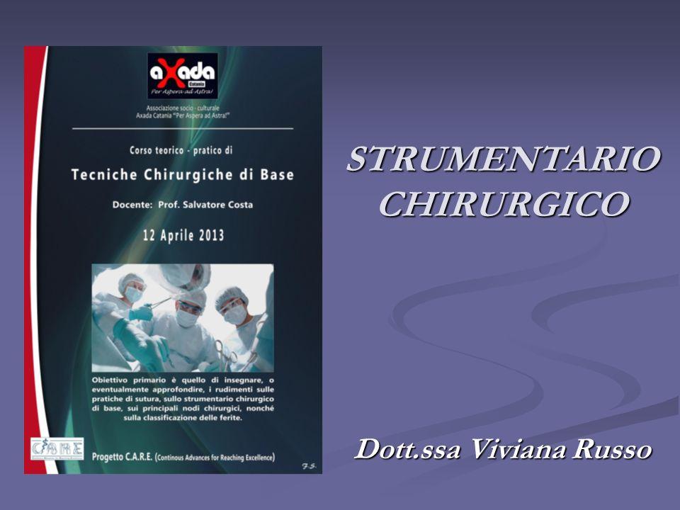 STRUMENTARIO CHIRURGICO Dott.ssa Viviana Russo
