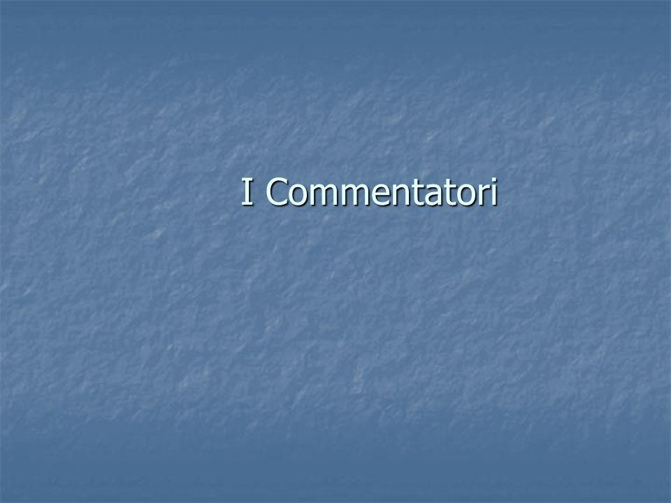 I Commentatori