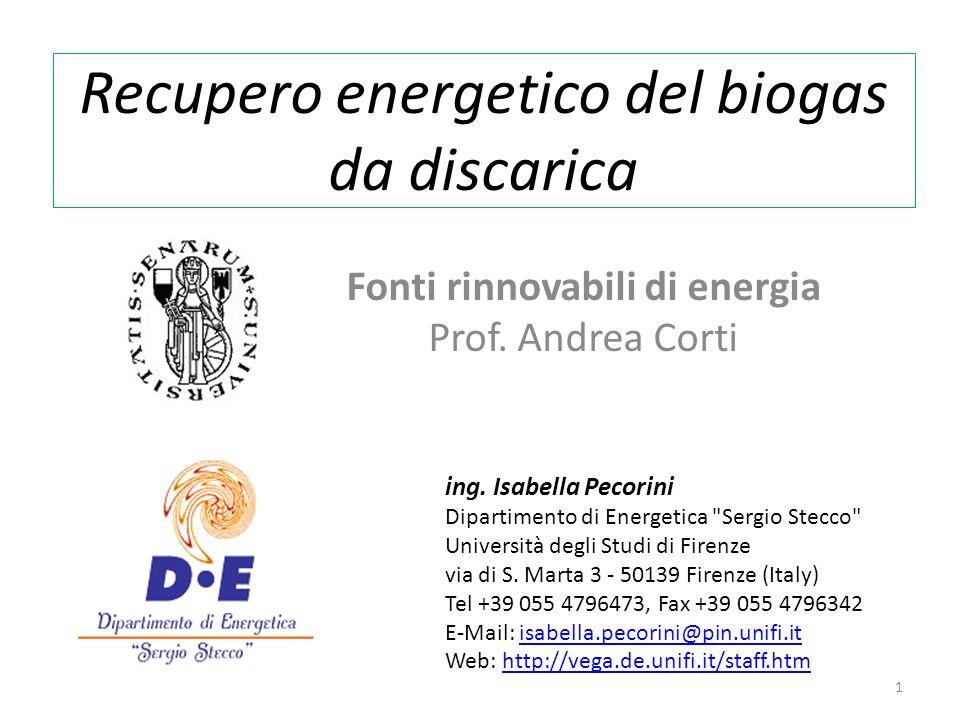 Recupero energetico del biogas da discarica Fonti rinnovabili di energia Prof.