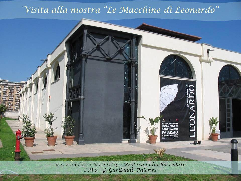 Visita alla mostra Le Macchine di Leonardo a.s.
