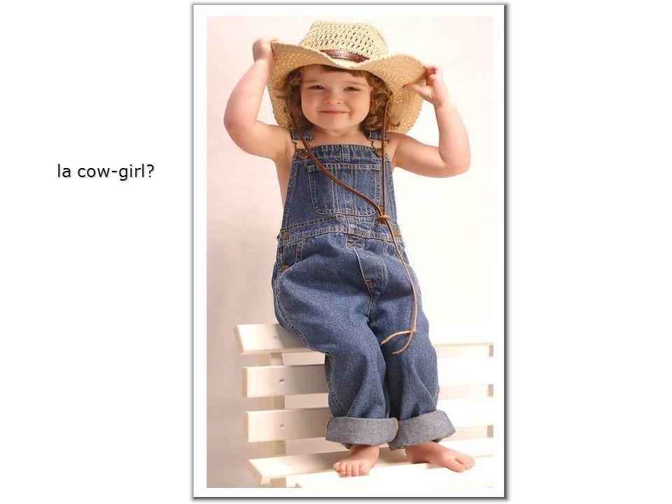 la cow-girl?