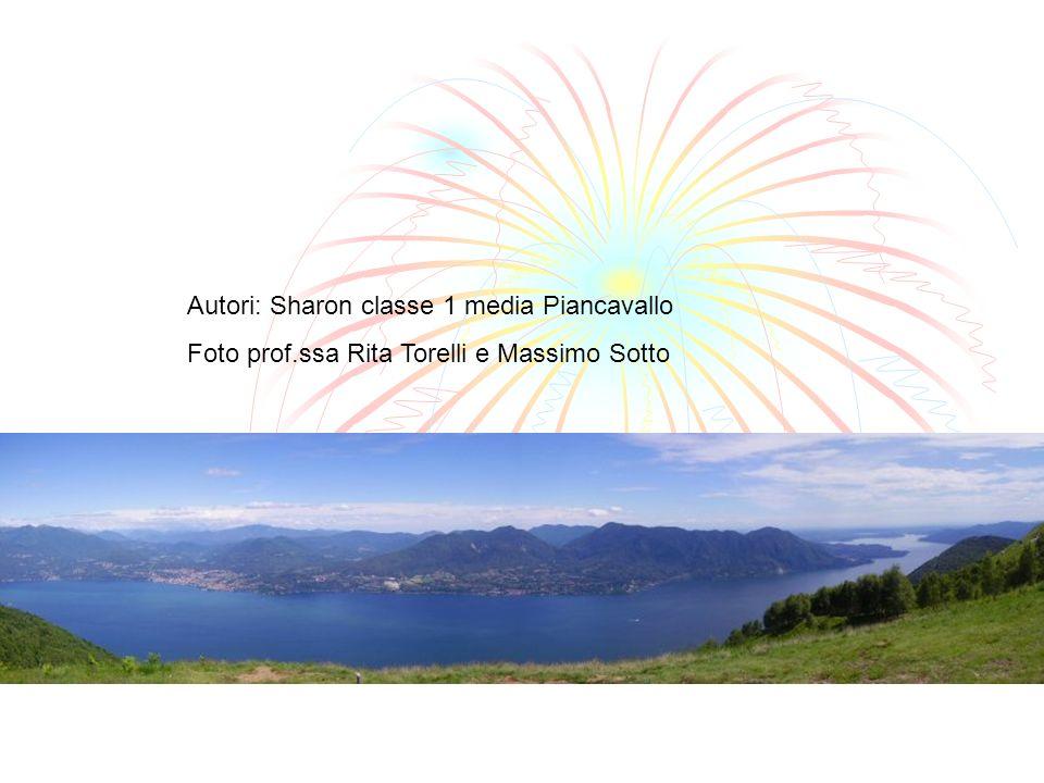 Autori: Sharon classe 1 media Piancavallo Foto prof.ssa Rita Torelli e Massimo Sotto