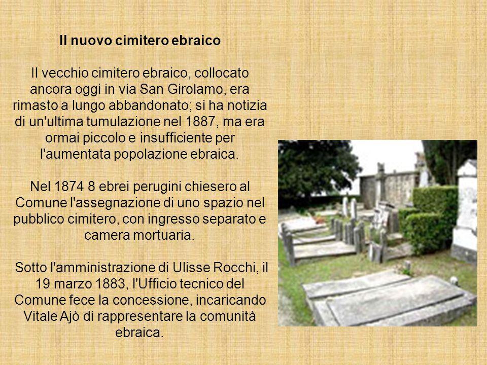 Il nuovo cimitero ebraico Il vecchio cimitero ebraico, collocato ancora oggi in via San Girolamo, era rimasto a lungo abbandonato; si ha notizia di un