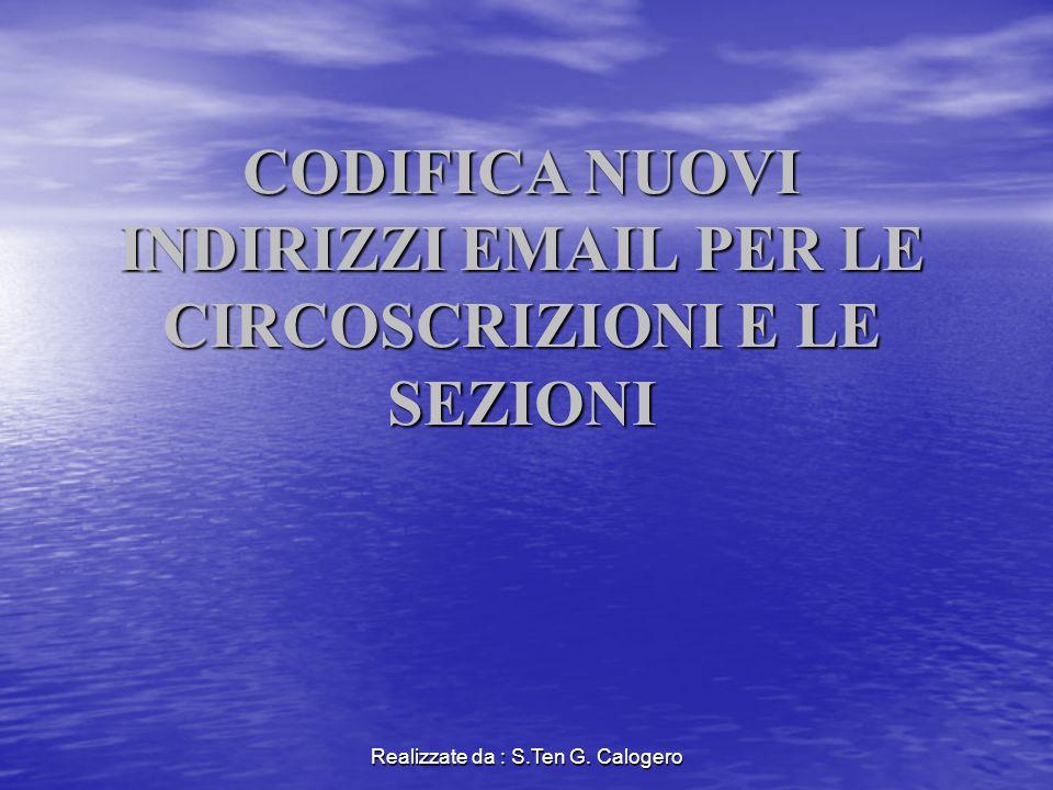 Realizzate da : S.Ten G.Calogero PERCHE .