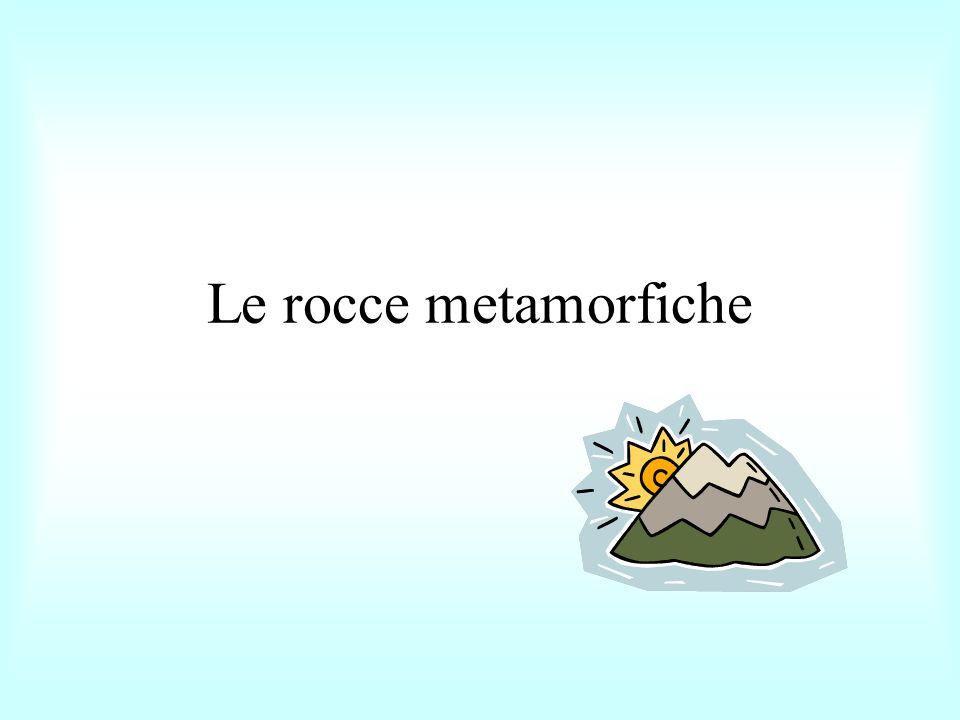 IL PROCESSO METAMORFICO Il processo metamorfico, detto appunto metamorfismo comporta la trasformazione mineralogica di rocce preesistenti.