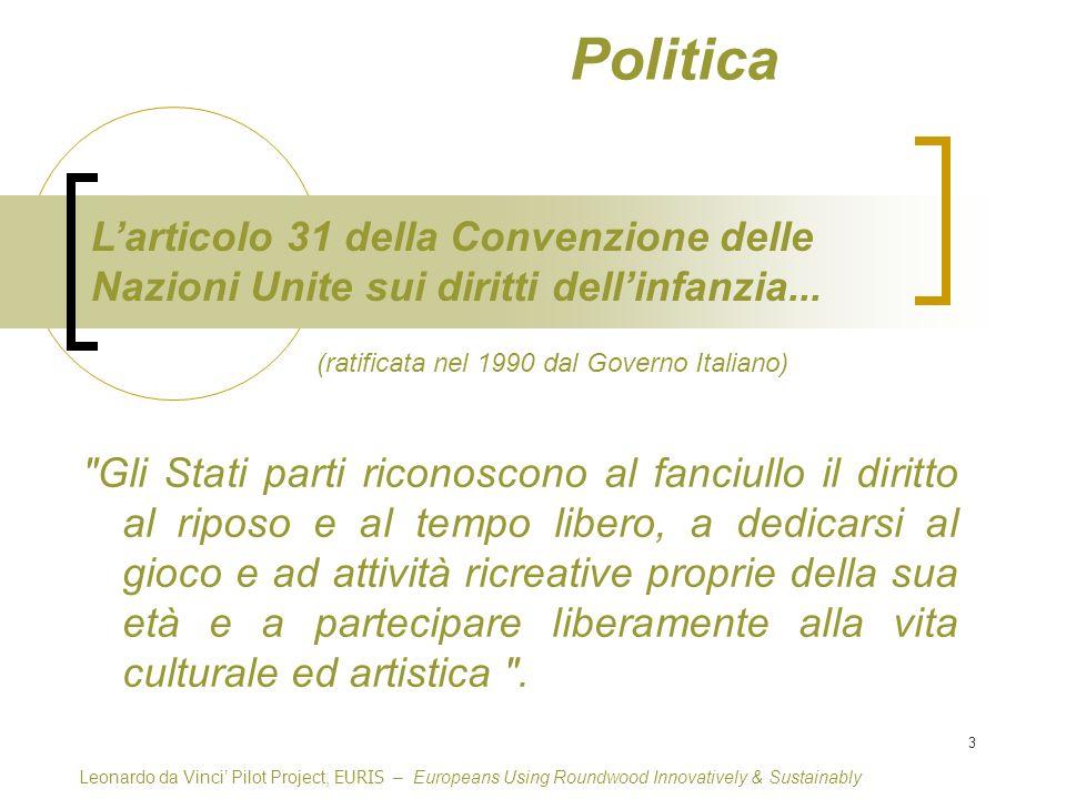 3 Larticolo 31 della Convenzione delle Nazioni Unite sui diritti dellinfanzia...