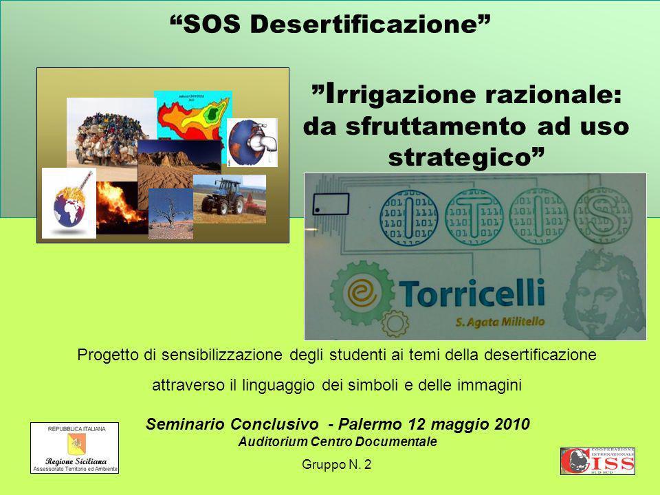 SOS Desertificazione Progetto di sensibilizzazione degli studenti ai temi della desertificazione attraverso il linguaggio dei simboli e delle immagini
