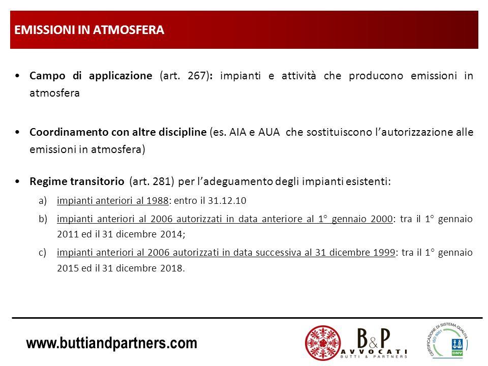 www.buttiandpartners.com EMISSIONI IN ATMOSFERA Campo di applicazione (art. 267): impianti e attività che producono emissioni in atmosfera Coordinamen