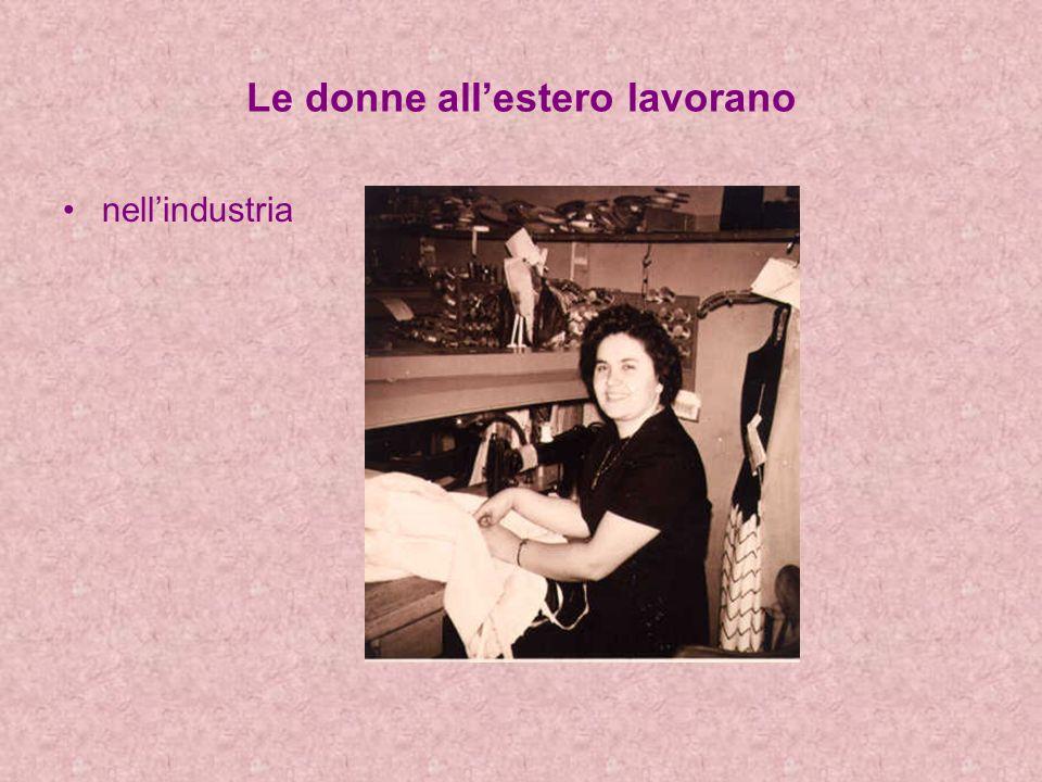 Le donne allestero lavorano nellindustria