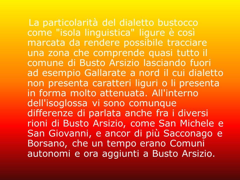 Il dialetto non è una variazione della lingua italiana ma una vera e propria lingua a sé, derivata da una diversa e indipendente evoluzione del latino parlato in un determinato luogo.