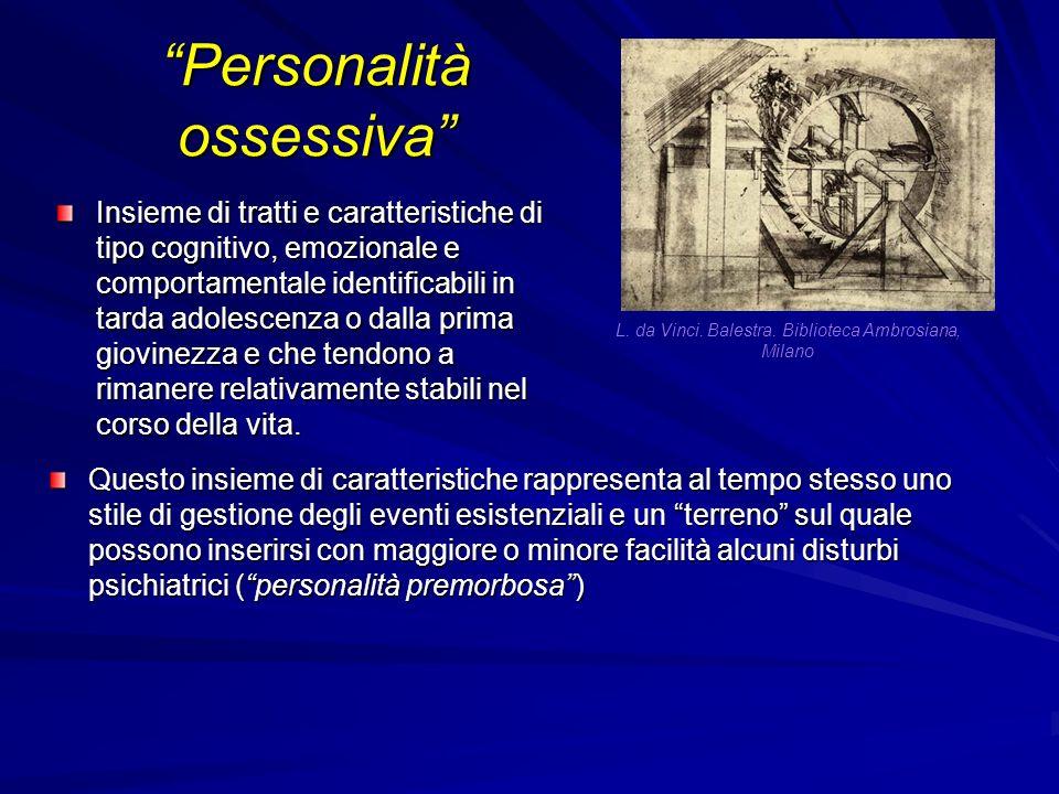 Personalità ossessiva Insieme di tratti e caratteristiche di tipo cognitivo, emozionale e comportamentale identificabili in tarda adolescenza o dalla prima giovinezza e che tendono a rimanere relativamente stabili nel corso della vita.
