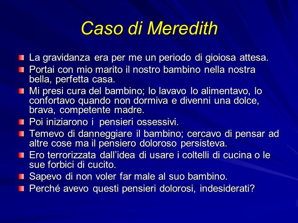 Caso di Meredith La gravidanza era per me un periodo di gioiosa attesa.
