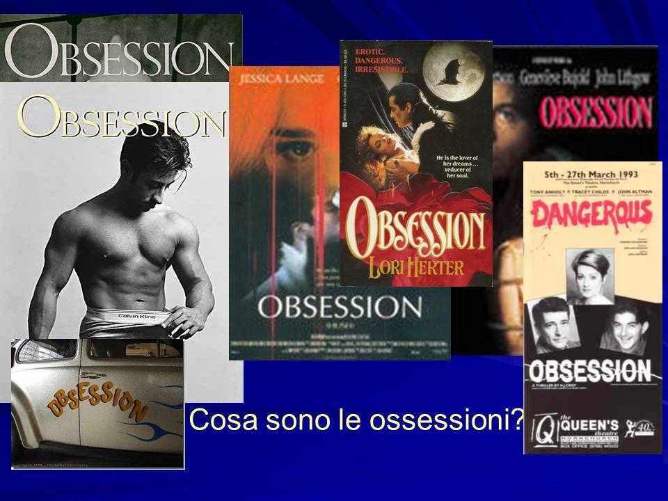 Cosa sono le ossessioni?