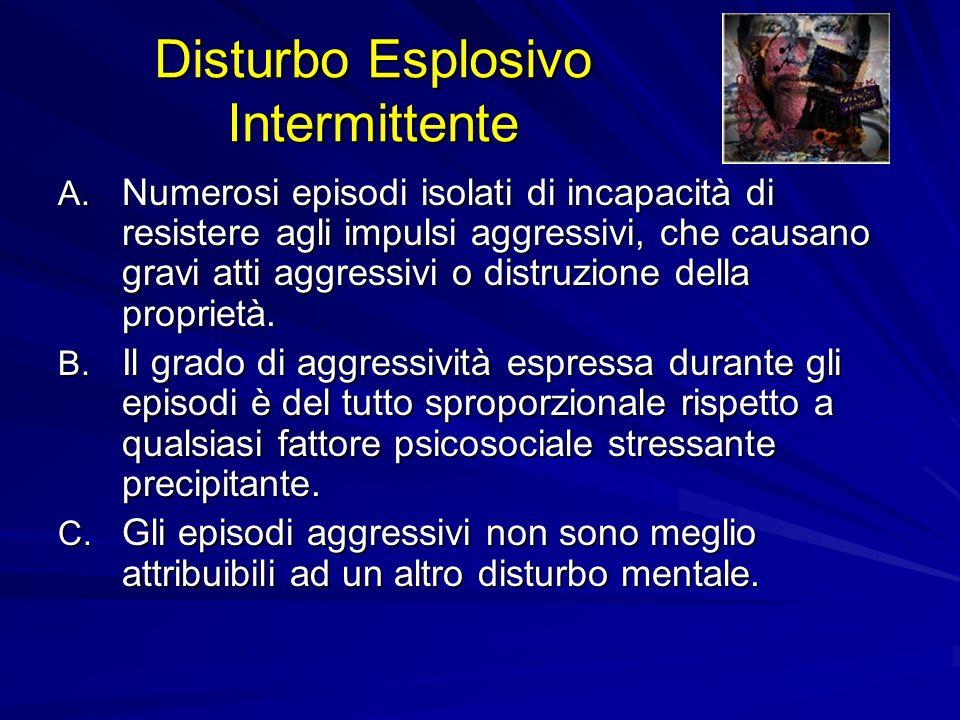 Disturbo Esplosivo Intermittente A.