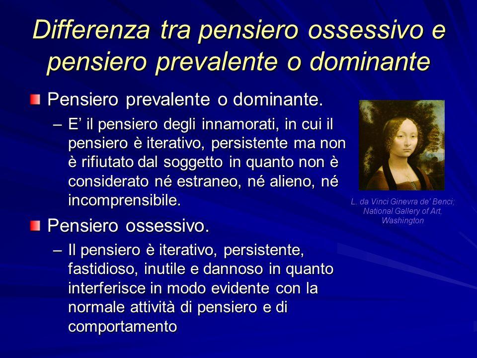 Differenza tra pensiero ossessivo e pensiero prevalente o dominante Pensiero prevalente o dominante.