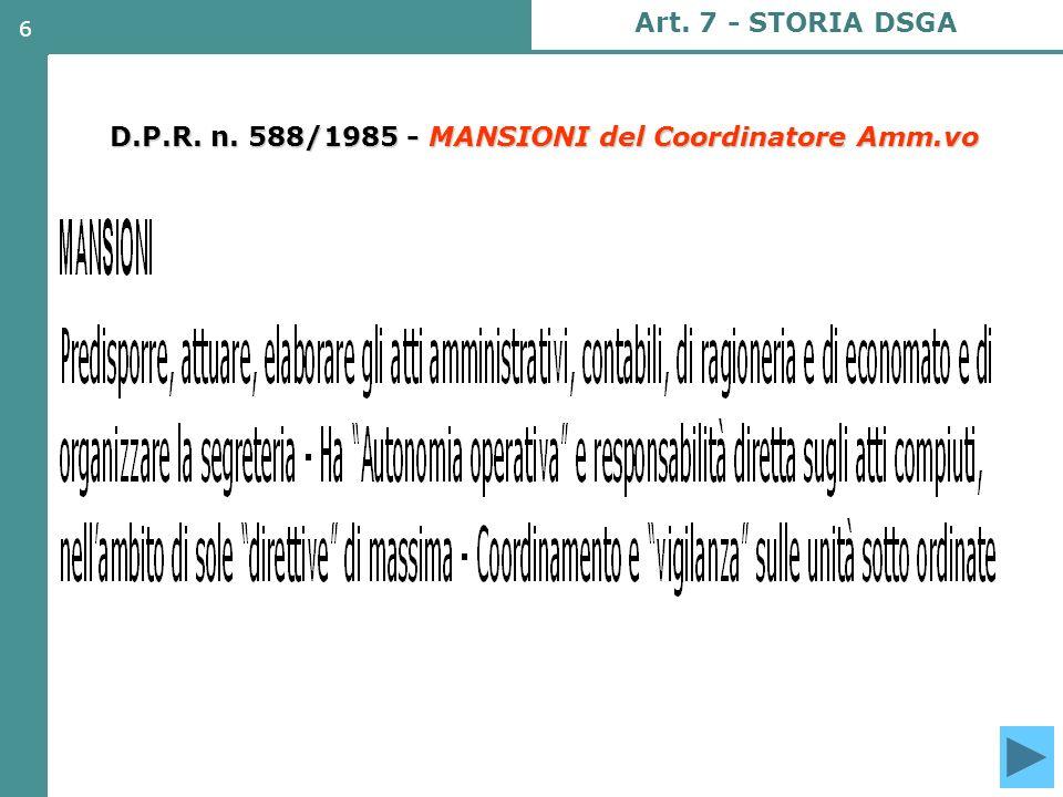 7 CONSEGUENZA: Competenza magistratura ordinaria D.L.vo 3/2/1993, n.