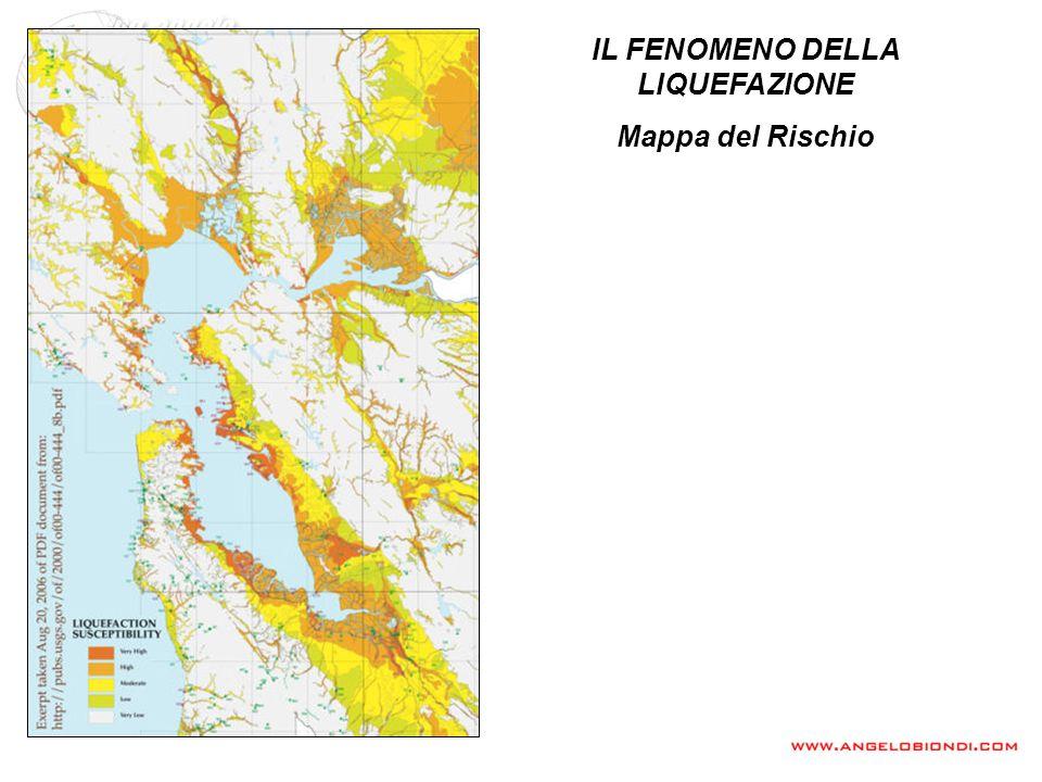 IL FENOMENO DELLA LIQUEFAZIONE Mappa del Rischio