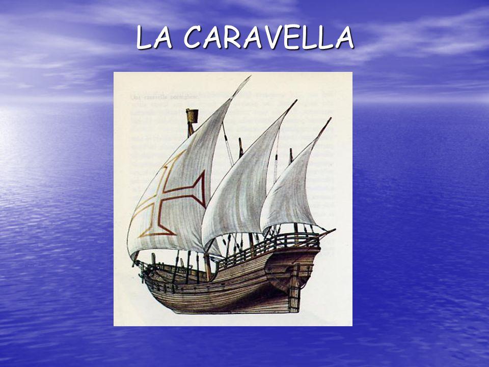 LA CARAVELLA