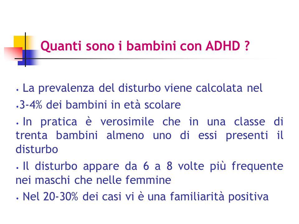 Terapia farmacologica Metilfenidato* 0.2-1.5 mg/kg/d (3somm) Desamfetamina* 0.1-0.4 mg/die Pemolina* 60-100 mg/die (1 somm) insonnia, inappetenza, gastralgie, cefalea, vertigine, ritardo di crescita e tics preferibile in soggetti epilettici anoressia più marcata ed epatotossicità Responders tra il 73% e il 94% * non disponibili in Italia
