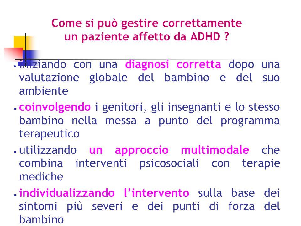 Come si può gestire correttamente un paziente affetto da ADHD .