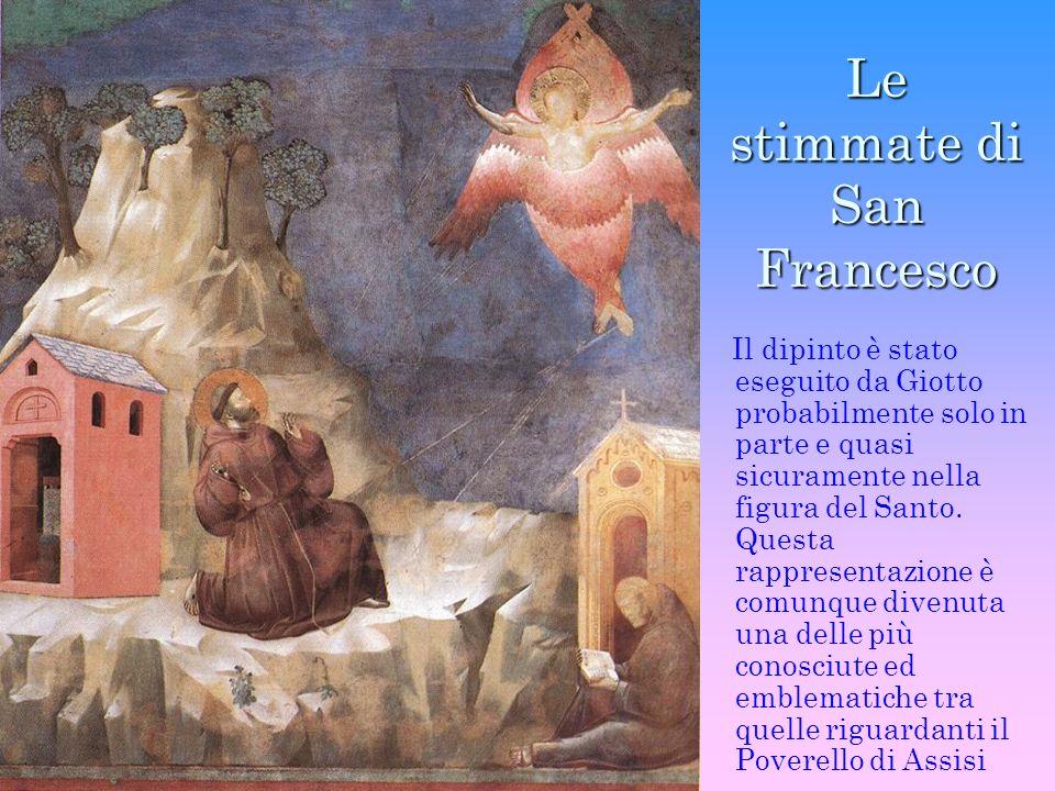Le stimmate di San Francesco Il dipinto è stato eseguito da Giotto probabilmente solo in parte e quasi sicuramente nella figura del Santo. Questa rapp
