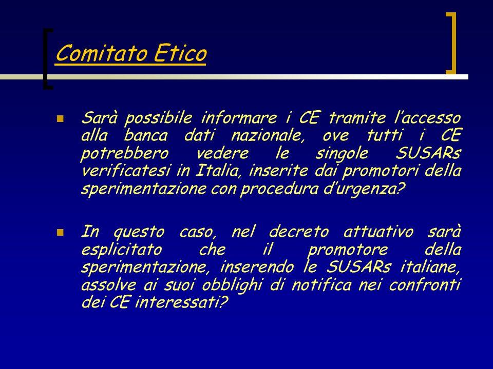 Sarà possibile informare i CE tramite laccesso alla banca dati nazionale, ove tutti i CE potrebbero vedere le singole SUSARs verificatesi in Italia, i