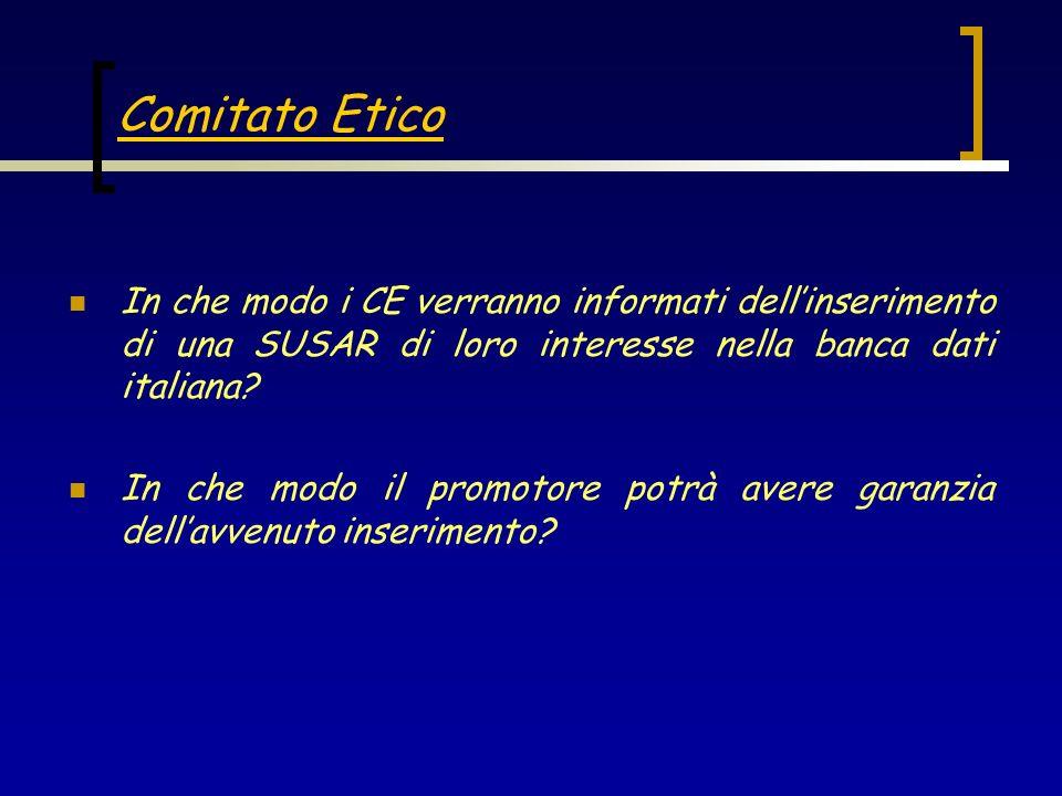 In che modo i CE verranno informati dellinserimento di una SUSAR di loro interesse nella banca dati italiana? In che modo il promotore potrà avere gar