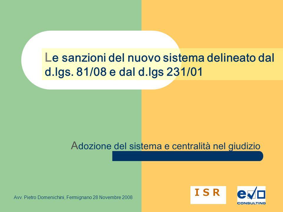 A dozione del sistema e centralità nel giudizio L e sanzioni del nuovo sistema delineato dal d.lgs.
