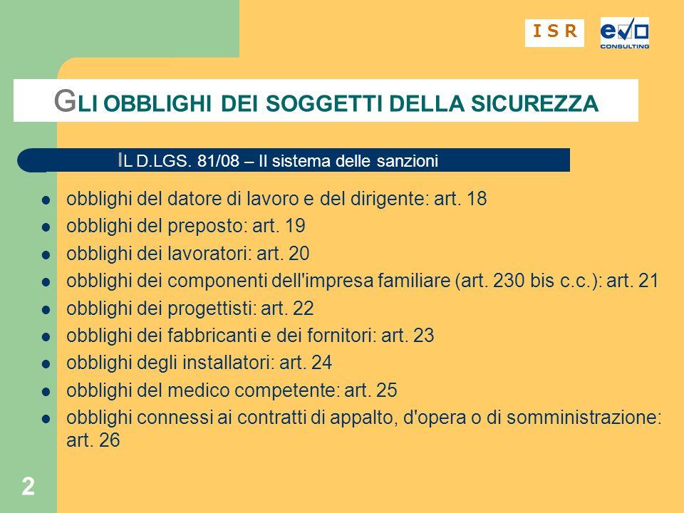 2 I L D.LGS.81/08 – Il sistema delle sanzioni obblighi del datore di lavoro e del dirigente: art.