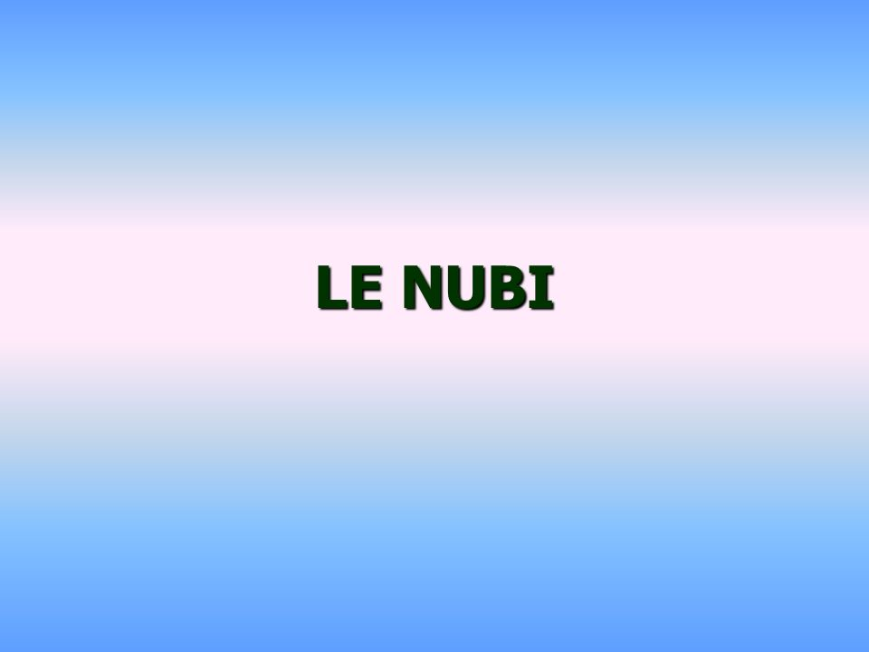 LE NUBI