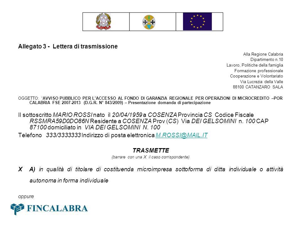 Allegato 3 - Lettera di trasmissione Alla Regione Calabria Dipartimento n.10 Lavoro, Politiche della famiglia Formazione professionale Cooperazione e