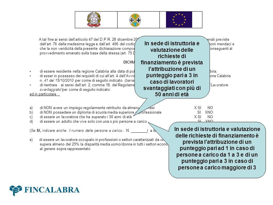 f) di essere membro di una minoranza nazionale in Italia che ha necessità di consolidare le proprie esperienze in termine di conoscenza linguistica, di formazione professionale o lavoro, per migliorare le prospettive di accesso ad una occupazione stabile SI XNO [2] Articolo 47 del D.P.R.