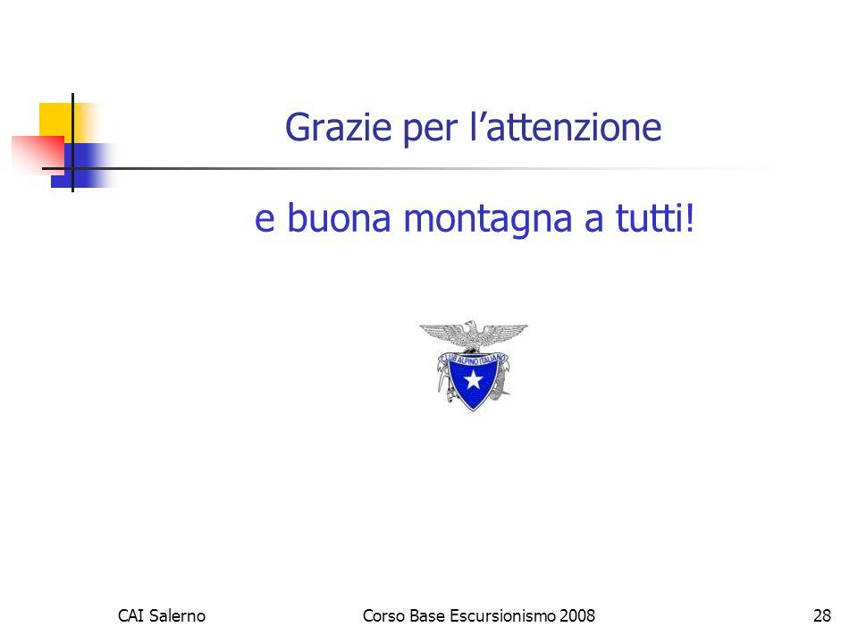 CAI SalernoCorso Base Escursionismo 200828 Grazie per lattenzione e buona montagna a tutti!