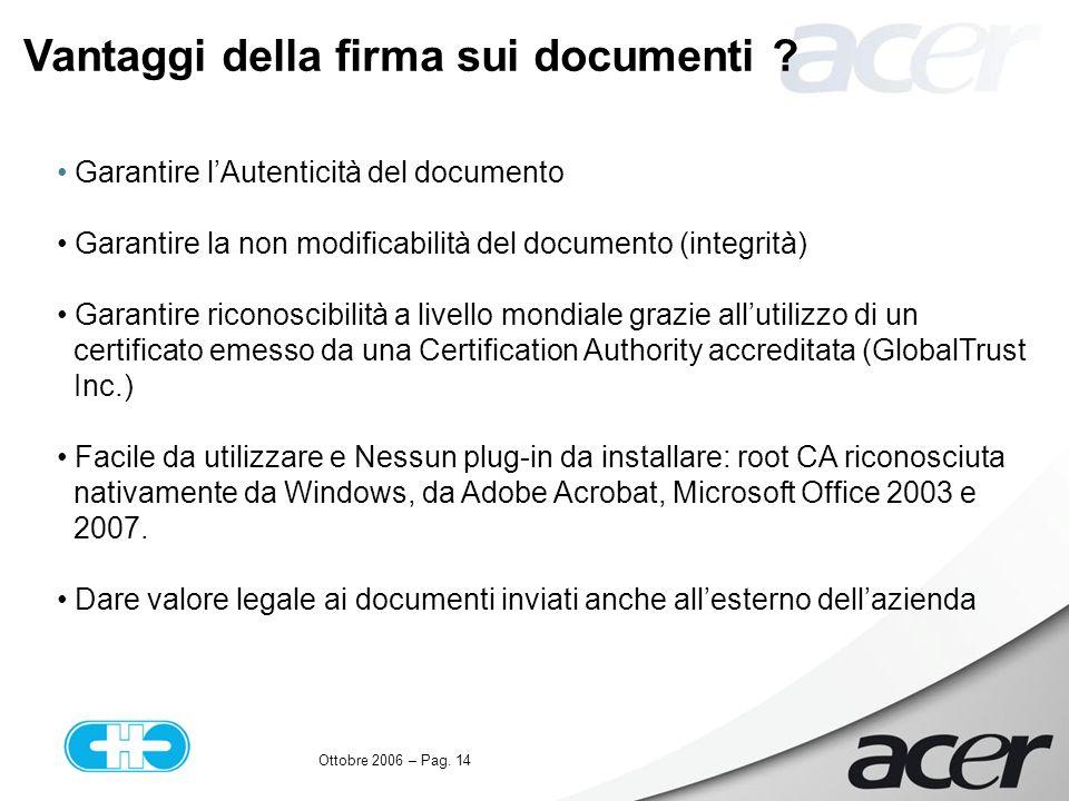 Ottobre 2006 – Pag. 14 Vantaggi della firma sui documenti .