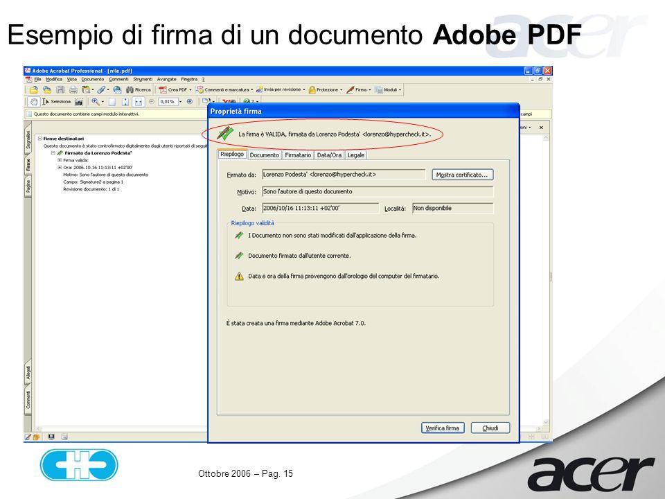 Ottobre 2006 – Pag. 15 Esempio di firma di un documento Adobe PDF