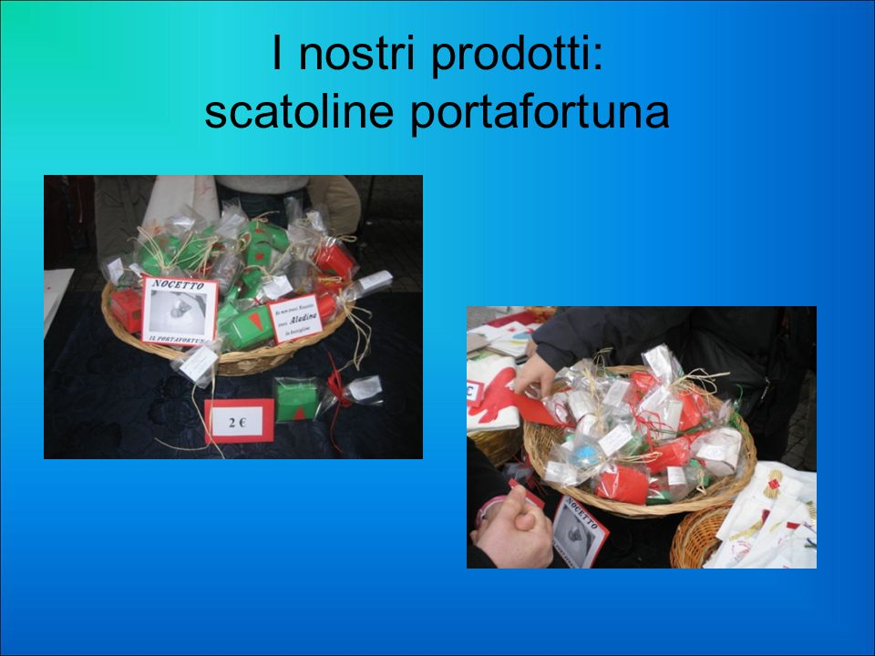 I nostri prodotti: scatoline portafortuna