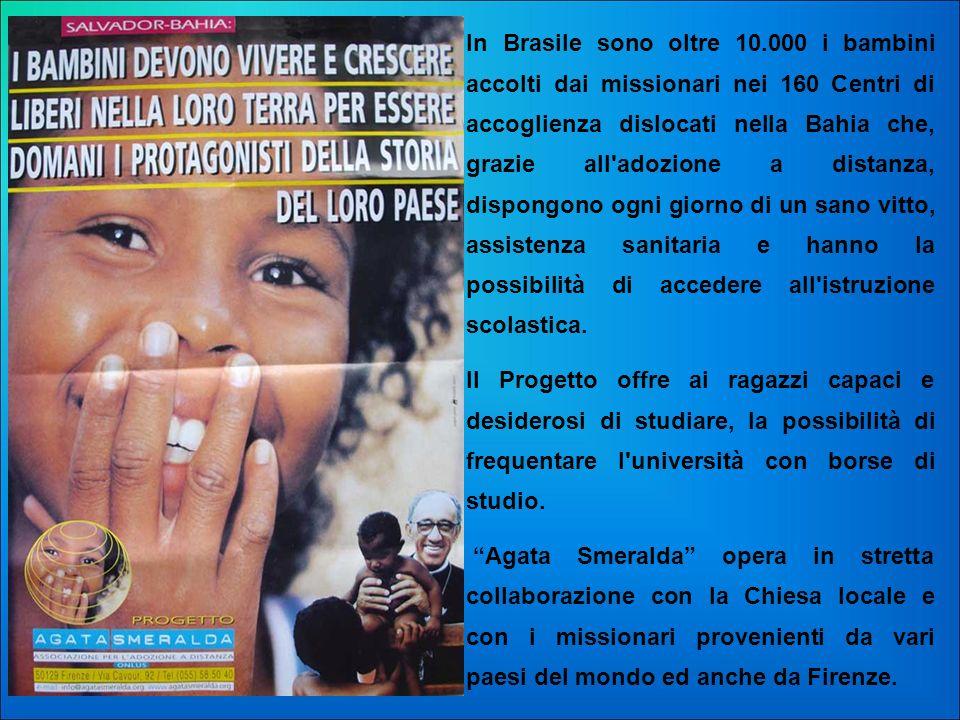 In Brasile sono oltre 10.000 i bambini accolti dai missionari nei 160 Centri di accoglienza dislocati nella Bahia che, grazie all'adozione a distanza,