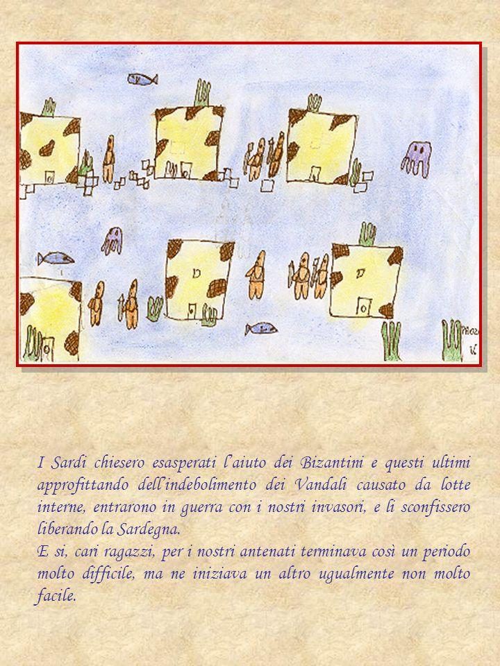 I Sardi chiesero esasperati laiuto dei Bizantini e questi ultimi approfittando dellindebolimento dei Vandali causato da lotte interne, entrarono in gu