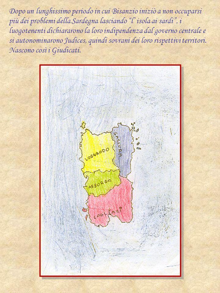 Dopo un lunghissimo periodo in cui Bisanzio iniziò a non occuparsi più dei problemi della Sardegna lasciando l isola ai sardi, i luogotenenti dichiara