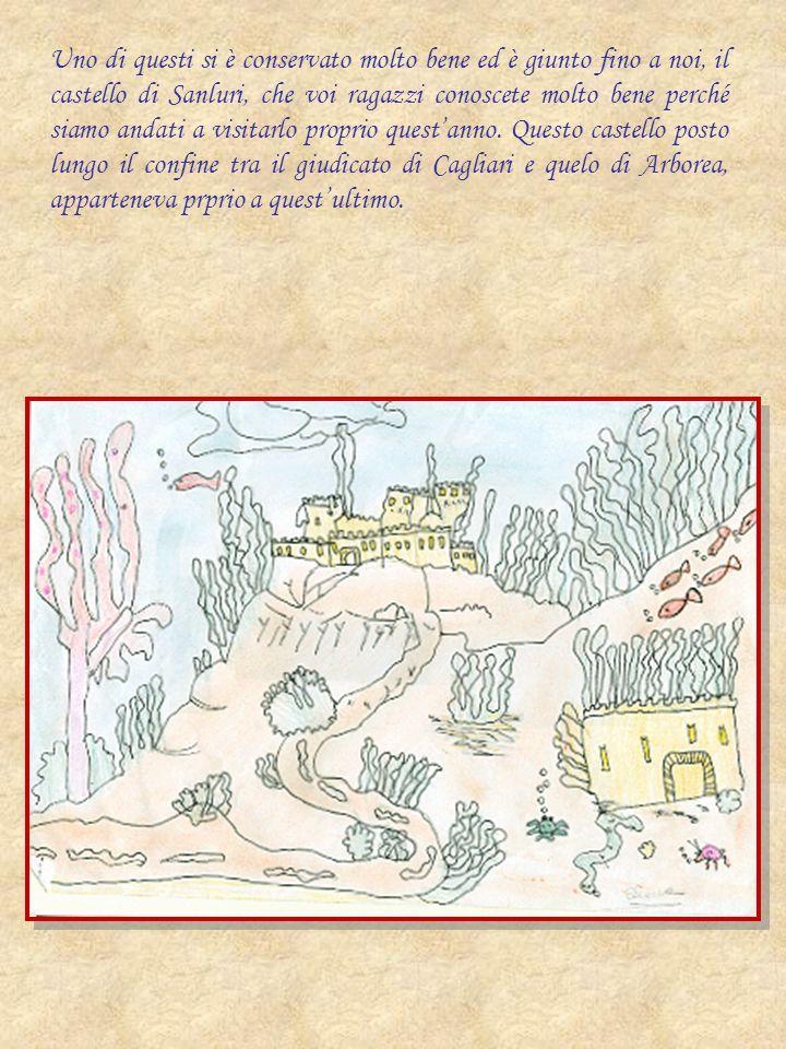 Uno di questi si è conservato molto bene ed è giunto fino a noi, il castello di Sanluri, che voi ragazzi conoscete molto bene perché siamo andati a vi
