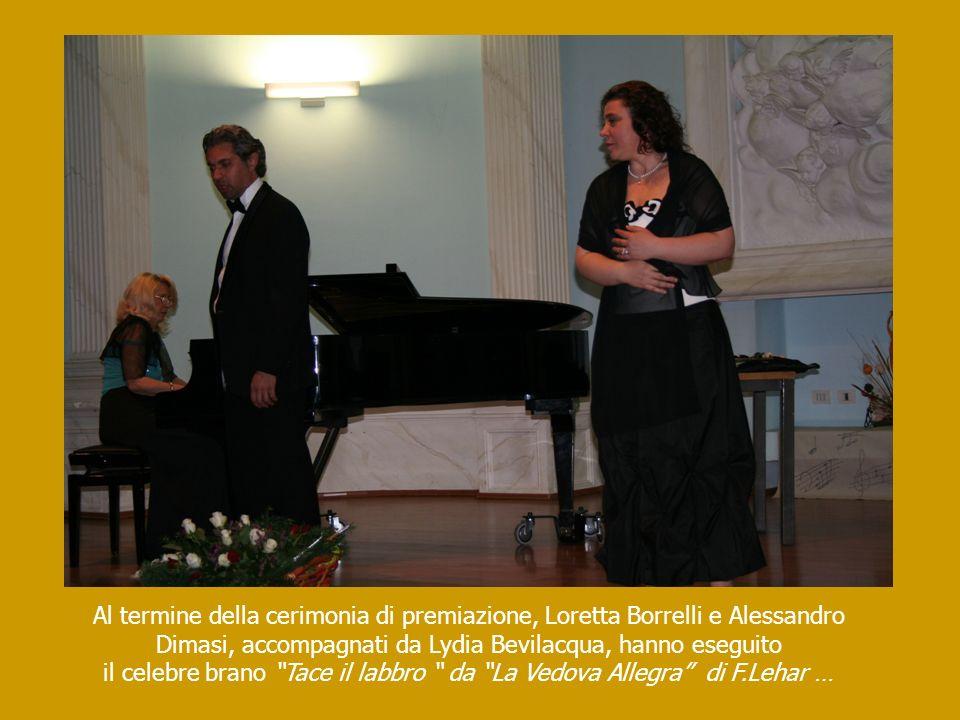 Al termine della cerimonia di premiazione, Loretta Borrelli e Alessandro Dimasi, accompagnati da Lydia Bevilacqua, hanno eseguito il celebre brano Tac