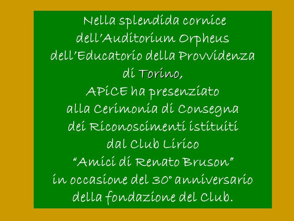 Nella splendida cornice dellAuditorium Orpheus dellEducatorio della Provvidenza Torino di Torino, APiCE ha presenziato alla Cerimonia di Consegna dei