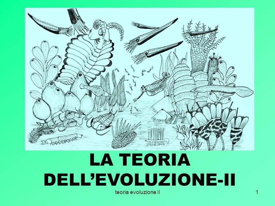 teoria evoluzione II1 LA TEORIA DELLEVOLUZIONE-II