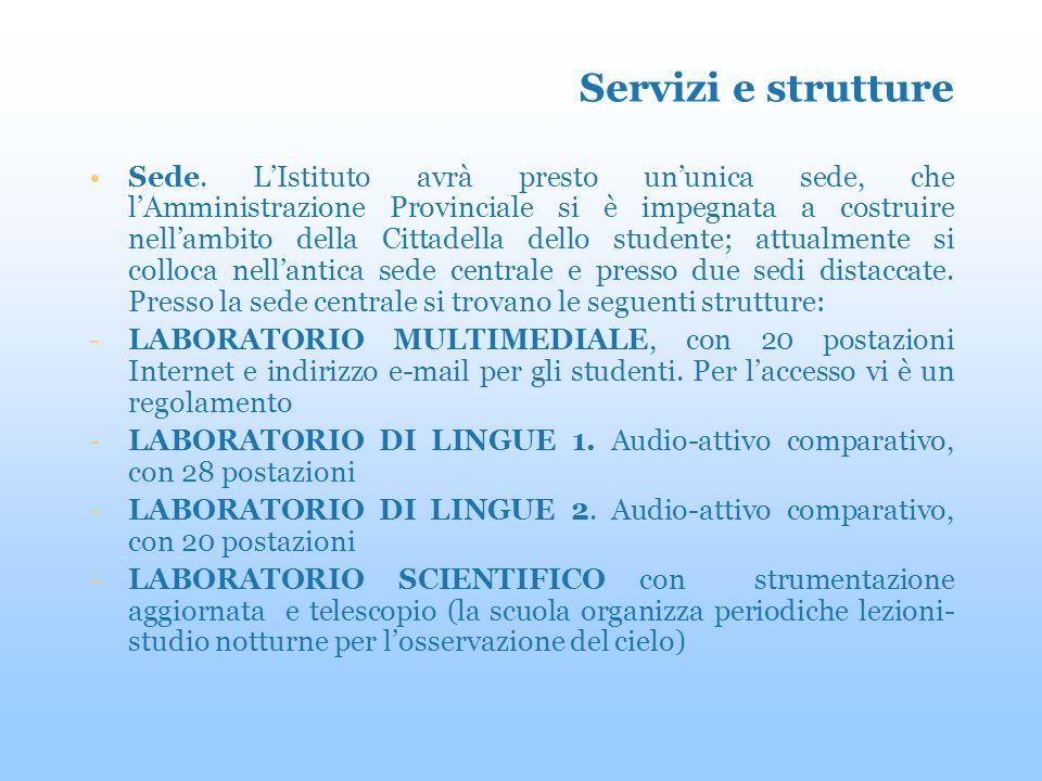 Servizi e strutture Sede.