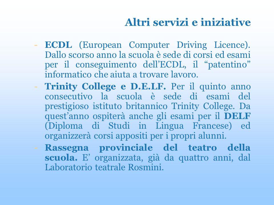 Altri servizi e iniziative -ECDL (European Computer Driving Licence).