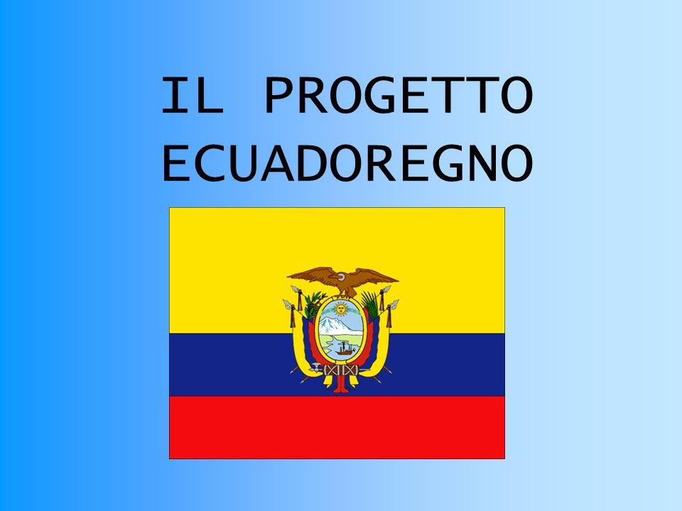 IL PROGETTO ECUADOREGNO