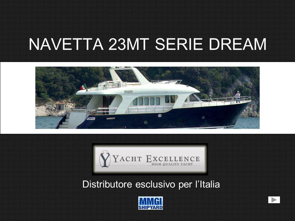 NAVETTA 23MT SERIE DREAM Distributore esclusivo per lItalia