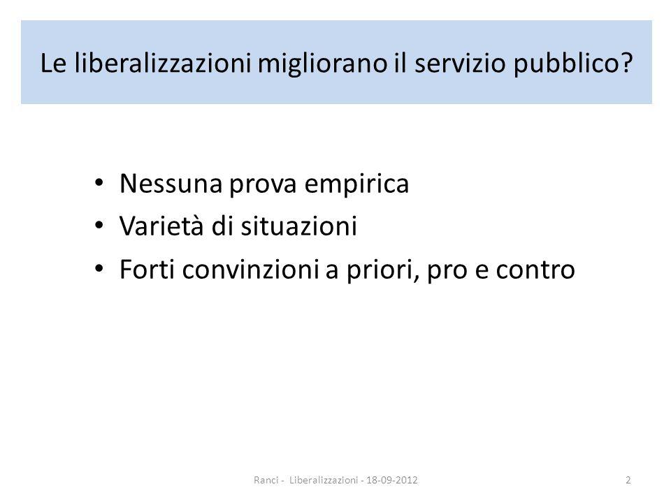 Le liberalizzazioni migliorano il servizio pubblico.