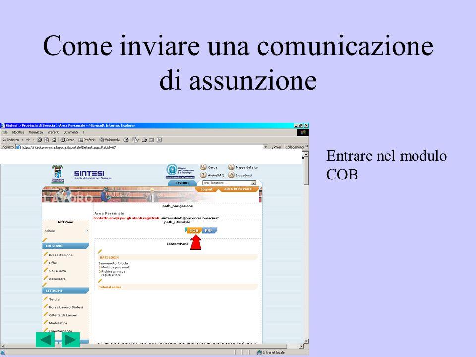 Come inviare una comunicazione di assunzione Entrare nel modulo COB